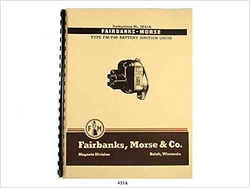 Fairbanks Morse Magneto Instruct & Parts Manual for FM-T4B Battery