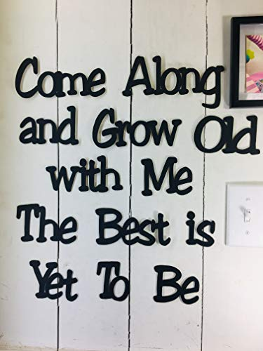 Tak n Stik Grow Old with me Wall Quotes Sayings for Family Home Friends NOT a Vinyl Decal or Peel Stick Removable Using Sticky Putty Paintable Reusable Art Wall Décor Wedding Gift