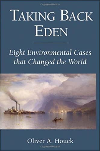 Amazon taking back eden eight environmental cases that changed amazon taking back eden eight environmental cases that changed the world ebook oliver a houck kindle store fandeluxe Images