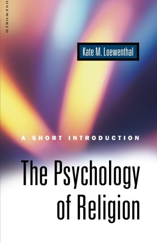 The Psychology of Religion: A Short Introduction (Short Introduction S)