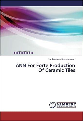 ANN For Forte Production Of Ceramic Tiles