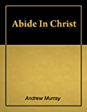 Abide in Christ [Illustrated]