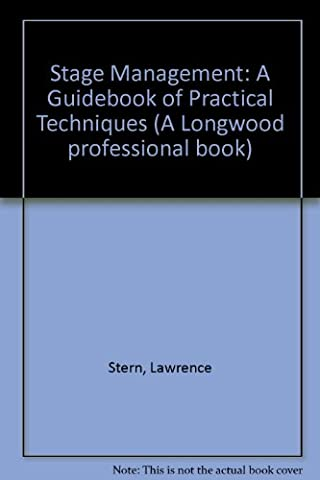 Stage Management (A Longwood professional book) (Stage Management Lawrence Stern)