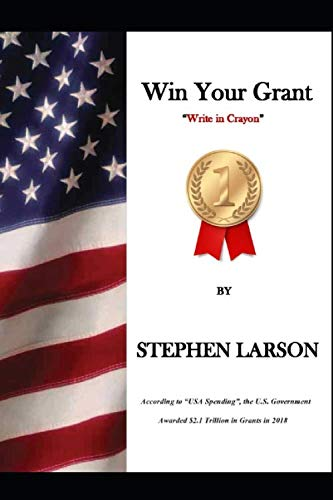 Win Your Grant: A step-by-step guide to