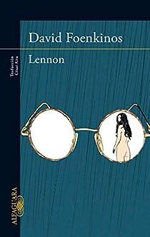 Lennon par David Foenkinos