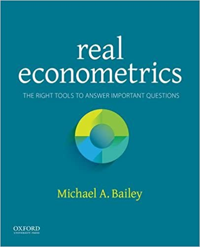 Real econometrics the right tools to answer important questions real econometrics the right tools to answer important questions 1st edition fandeluxe Gallery