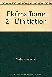Eloïms, tome 2