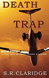Death Trap (Just Call Me Angel Book 4)