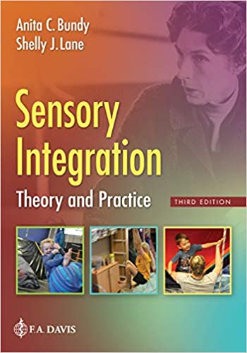 Sensory Integration: Theory and Practice, 3rd Edition