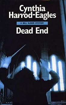 Dead End (A Bill Slider Mystery) by [Harrod-Eagles, Cynthia]