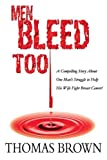Men Bleed Too, Thomas Brown, 0595361870