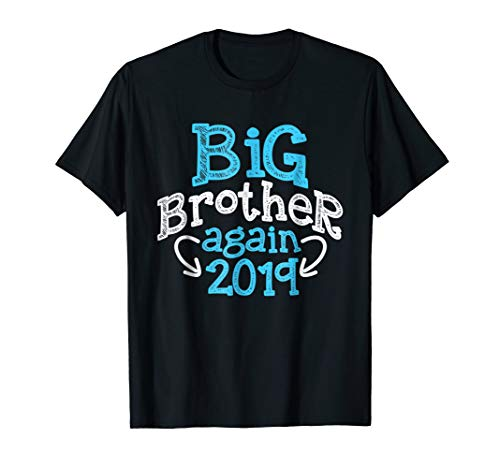 (Big Brother Again 2019 - Sibling Older Son Gift Boy T-shirt)