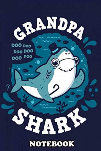 Notebook: Grandpa Shark Doo Doo Doo Doo Doo Doo Complete Your Sh , Journal for Writing, College Ruled Size 6