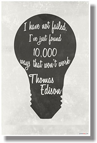 I Have Not Failed (B&W Vintage) - Thomas Edison - NEW Classroom Motivational POSTER