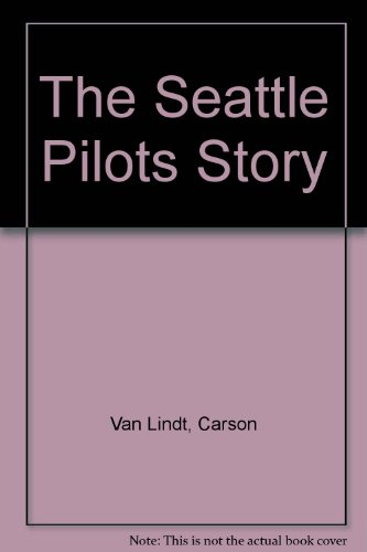 The Seattle Pilots Story