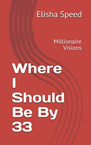Download Where I Should Be By 33: Millionaire Visions pdf