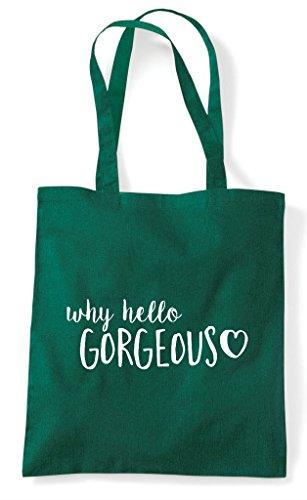 Tote Hello Bag Green Statement Dark Shopper Gorgeous Why zHtwqAt