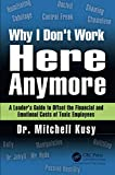 img - for Why I Don't Work Here Anymore book / textbook / text book