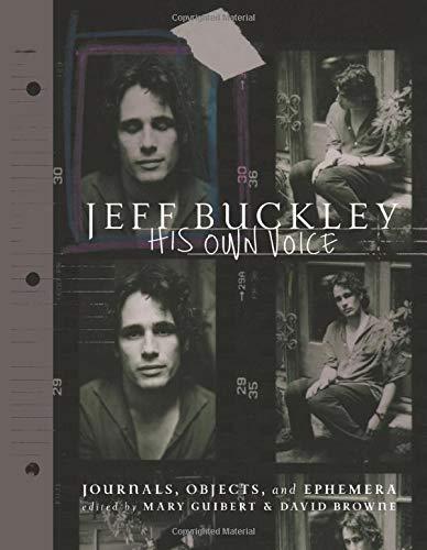 Jeff Buckley: His Own Voice by Da Capo Press