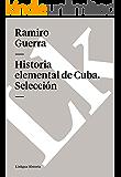 Historia elemental de Cuba. Selección
