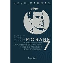 Tout Bob Morane/7