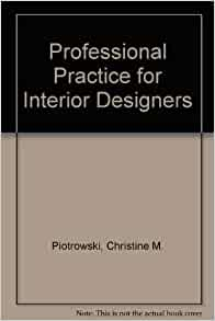 Professional Practice For Interior Designers Christine M Piotrowski 9780442275198