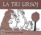 img - for LA Tri Ursoj the Three Bears (Interlingo Series) book / textbook / text book