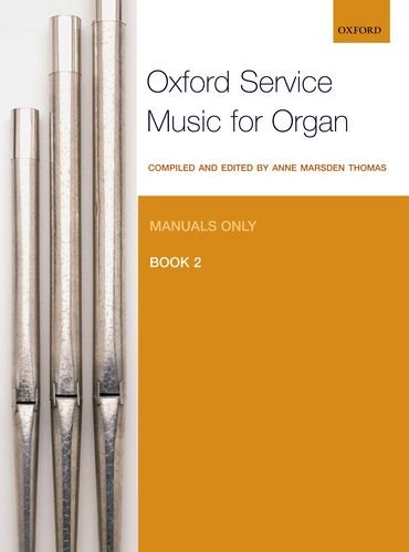 Oxford Service Music For Organ  Manuals Only Book 2