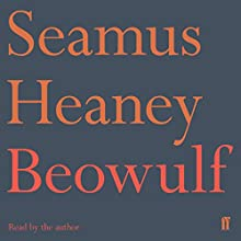 Beowulf: A New Translation Audiobook by Seamus Heaney Narrated by Seamus Heaney