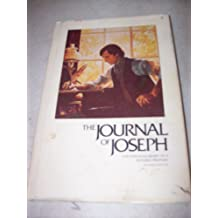THE JOURNAL OF JOSEPH (SMITH) - The Personal Diary of a Modern Prophet