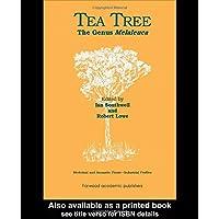 Tea Tree: The Genus Melaleuca