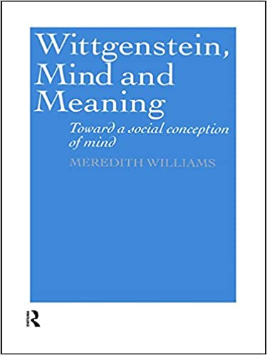 Wittgenstein, Mind and Meaning: Towards a Social Conception