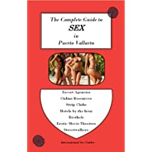 The Complete Guide to Sex in Puerto Vallarta