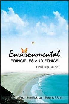 Lee Frank W K - Environmental Principles And Ethics
