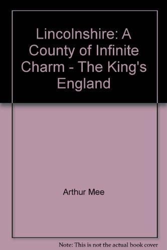 The King's England: Lincolnshire (The King's England)