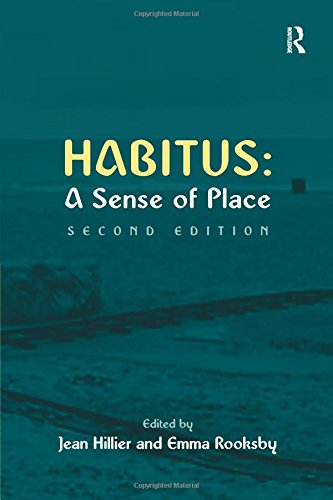 Habitus: A Sense of Place (Urban and Regional Planning and Development Series) ebook