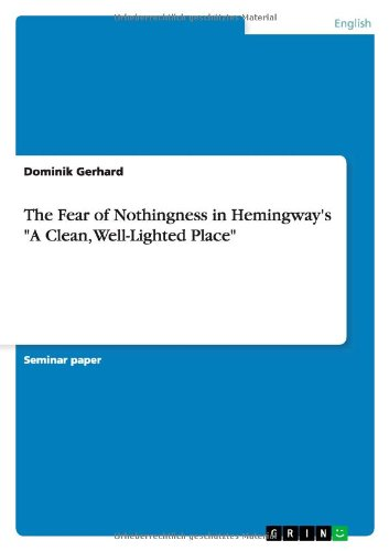 The Fear of Nothingness in Hemingway's
