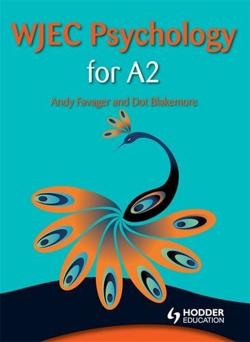 Wjec Psychology for A2. by Andrew Favager, Dot Blakemore