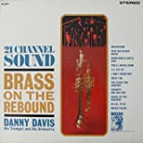 Danny Davis His Trumpet and Orchestra - Brass On The Rebound
