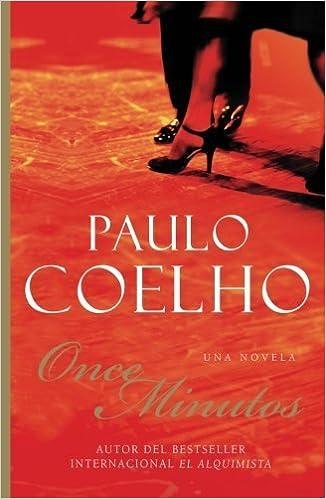 Once Minutos: Una Novela (Spanish Edition) by Paulo Coelho (2003-09-16)
