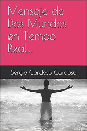 Amazon.com: Mensaje de Dos Mundos en Tiempo Real... (Spanish ...