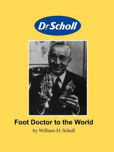 Download Foot Doctor to the World ebook