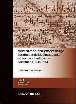 Amazon.com: Música, nobleza y mecenazgo (9788498286571 ...