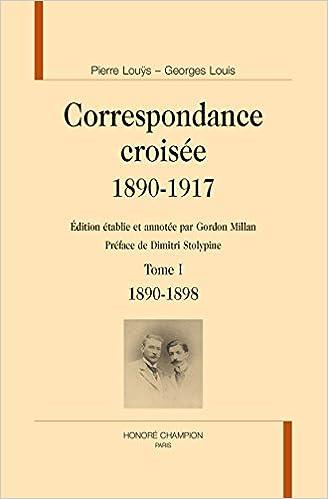 Téléchargement Correspondance croisée, 1890-1917. Tome I. 1890-1898. pdf
