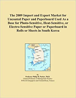 The 2009 Import and Export Market for Uncoated Paper and