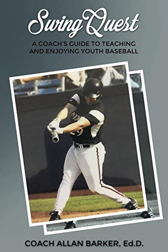 (SwingQuest: A Coach's Guide to Teaching and Enjoying Youth)
