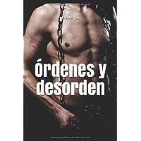 Órdenes y desorden (Spanish Edition)