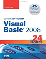 Sams Teach Yourself Visual Basic 2008 in 24 Hours: Complete Starter Kit Front Cover