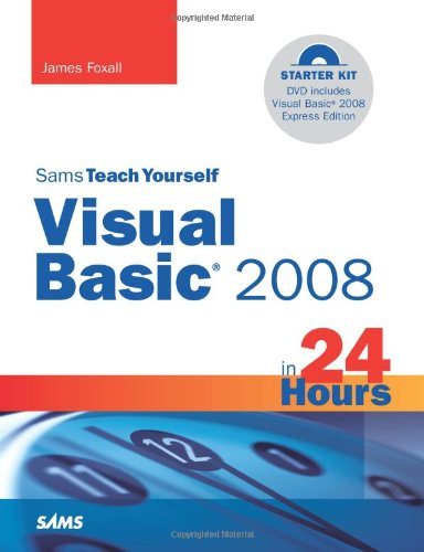[PDF] Sams Teach Yourself Visual Basic 2008 in 24 Hours: Complete Starter Kit Free Download | Publisher : Sams | Category : Computers & Internet | ISBN 10 : 0672329840 | ISBN 13 : 9780672329845