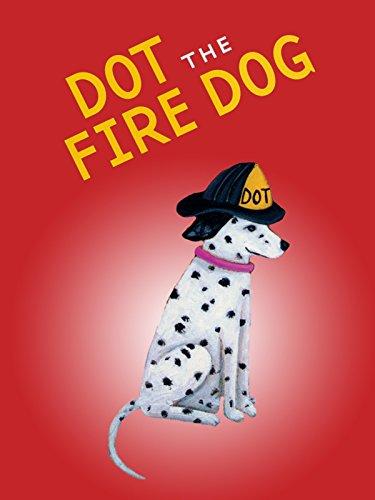 (Dot the Fire Dog)